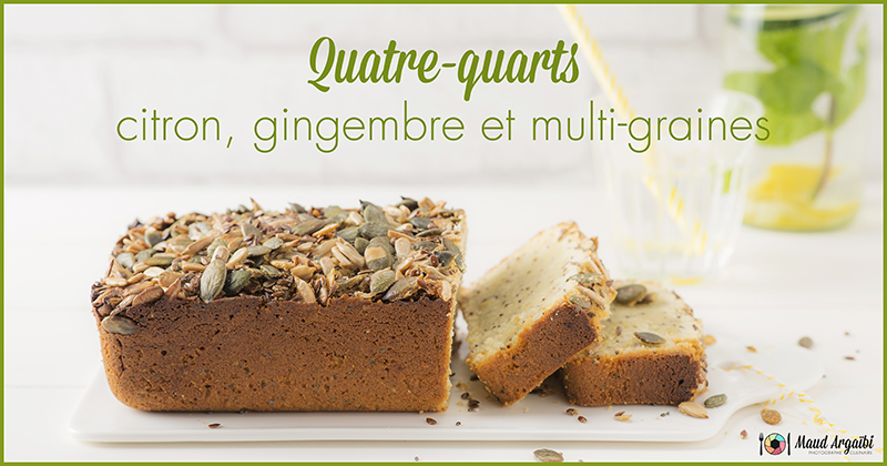 photo Quatre-quarts citron gingembre et multi-graines sur maudargaibi.fr